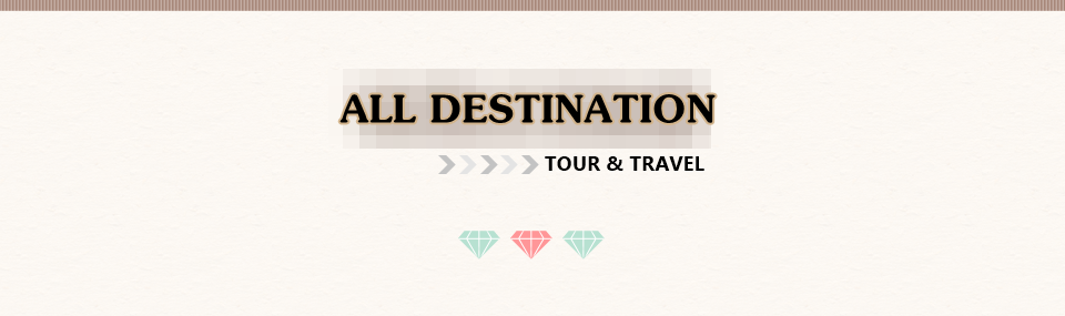 ALL DESTINATION TOUR