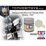 Tamiya 81532 Acrylic Mini X-32 Titanium Silver (Gloss) - 10ml